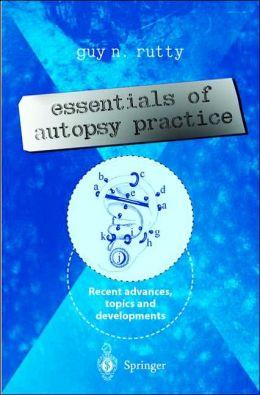 Essentials of Autopsy Practice: Recent Advances, Topics and Developments