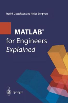 MATLAB for Engineers Explained