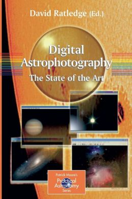 Digital Astrophotography: The State of the Art
