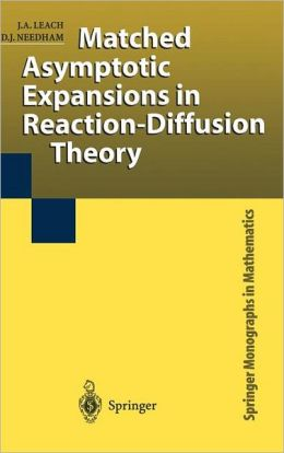 Matched Asymptotic Expansions in Reaction-Diffusion Theory