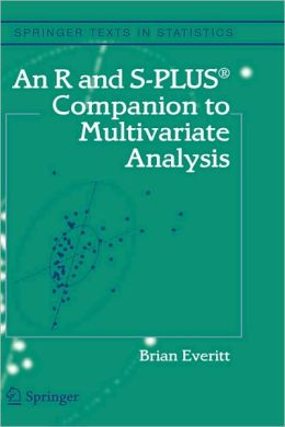 An R and S-Plus Companion to Multivariate Analysis