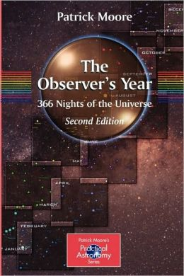 The Observer's Year: 366 Nights in the Universe