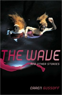 The Wave and Other Stories