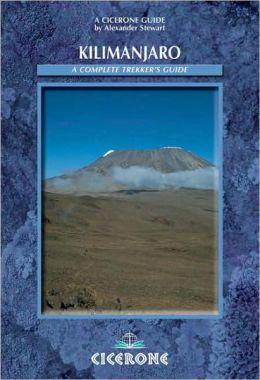 Kilimanjaro: A Trekker's Guide