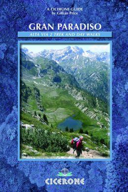 Gran Paradiso: Alta Via 2 trek and day walks