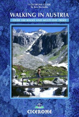 Walking in Austria: 100 Mountain Walks in Austria