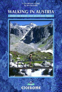 Walking in Austria: 100 Mountain Walks in Austria