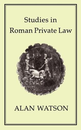 Studies in Roman Private Law