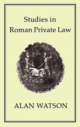 Studies in Roman Private Law