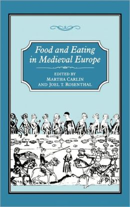 Food & Eating In Medieval Europe