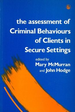 ASSESSMENT OF CRIMINAL BEHAVIOURS