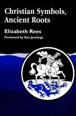 Christian Symbols, Ancient Roots.