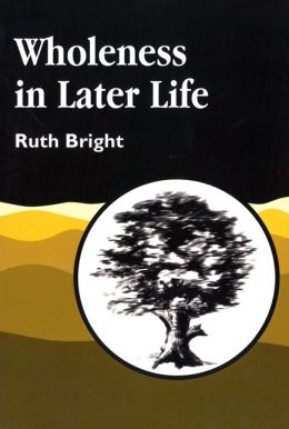 WHOLENESS IN LATER LIFE