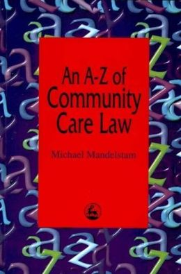 AN A-Z OF COMMUNITY CARE LAW