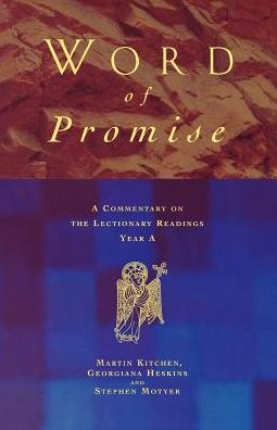 Word of Promise: Commentary on the Lectionary Readings