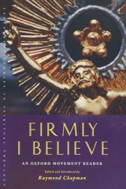 Firmly I Believe