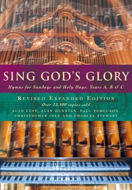 Sing God's Glory: Hymns for Sundays and Holy Days, Years A, B and C