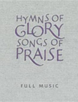 Hymns of Glory, Songs of Praise-Full Music