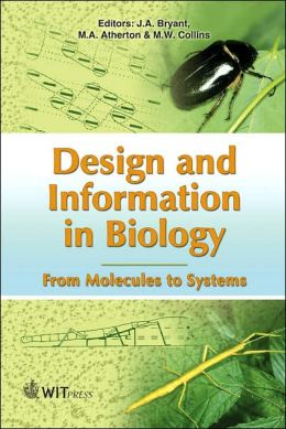 Design and Information in Biology: From Molecules to Systems