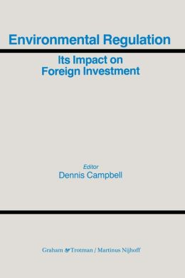 Environmental Regulation And Its Impact On Foreign Investment