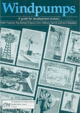 Windpumps: A Guide for Development Workers