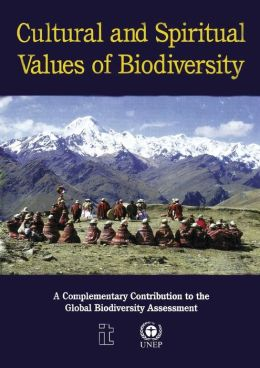 Cultural and Spiritual Values of Biodiversity