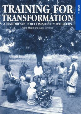 Training for Transformation Book 4: A Handbook for Community Workers