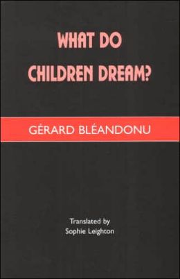 What do Children Dream?