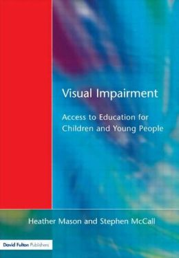 Visual Impairment: Access to Education for Children and Young People