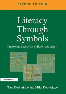 Literacy Through Symbols: Improving Access for Children and Adults