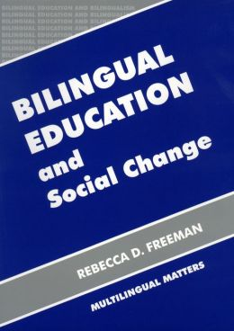Bilingual Education And Social Change
