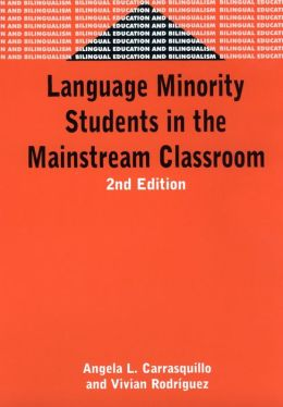 Language Minority Students in the Mainstream Classroom