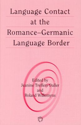 Language Contact at the Romance-Germanic Language Border
