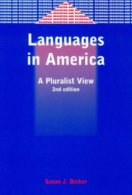 Languages in America: A Pluralist View