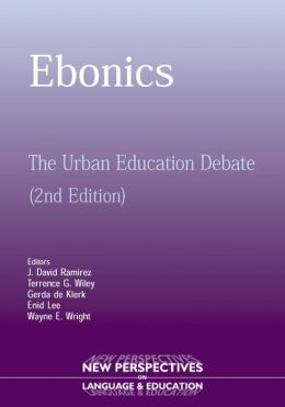 Ebonics: The Urban Education Debate