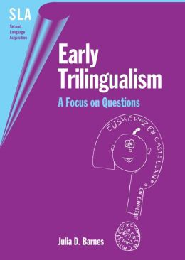 Early Trilingualism: A Focus on Questions