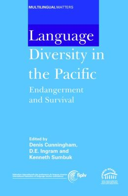 Language Diversity in the Pacific: Endangerment and Survival