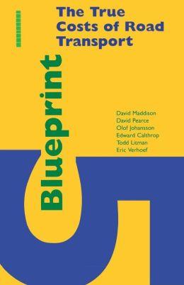 Blueprint 5: The True Costs of Road Transport