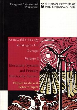 Electricity Systems and the Primary Electricity Sources: Systems and Primary Sources