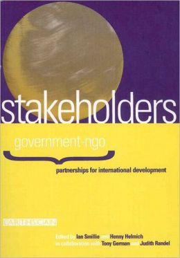 Stakeholders: Government-NGO Partnerships for International Development