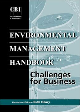 The CBI Environmental Management Handbook: Challenges for Business