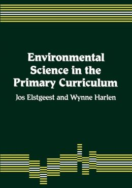 Environmental Science in the Primary Curriculum