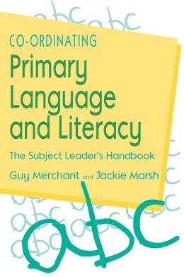 Co-Ordinating Primary Language And Literacy