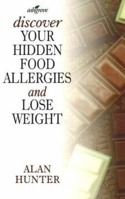 Discover Your Hidden Food Allergies and Lose Weight