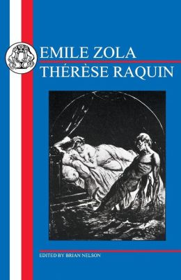 Zola: Therese Raquin