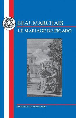 Beaumarchais: Mariage de Figaro