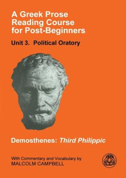A Greek Prose Course: Unit 3: Public Oratory