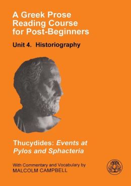 A Greek Prose Course: Unit 4: Historiography