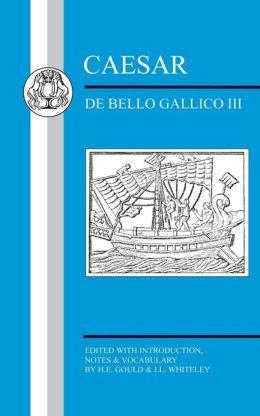 Caesar: Gallic War III