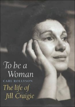 To Be a Woman: The Life of Jill Craigie